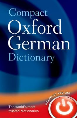 Compact Oxford German Dictionary By Oxford University Press (COR)