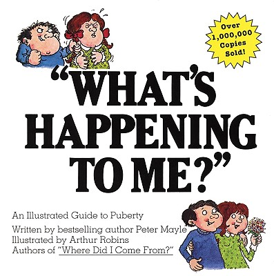 'What's Happening to Me?' By Mayle, Peter