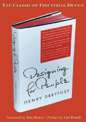 Designing for People By Dreyfuss, Henry/ Powell, Earl (CON)
